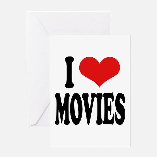I Love Movies Greeting Card