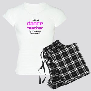 dance teacher Women's Light Pajamas