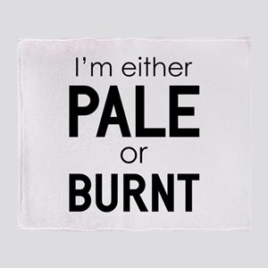 Pale or Burnt Throw Blanket