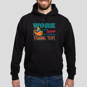 Work vs Fishing Trips Hoodie (dark)