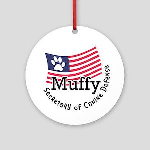 Muffy Secretary of Canine Defense Ornament (Round)
