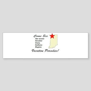 Come See the Scenic Gary Regi Bumper Sticker