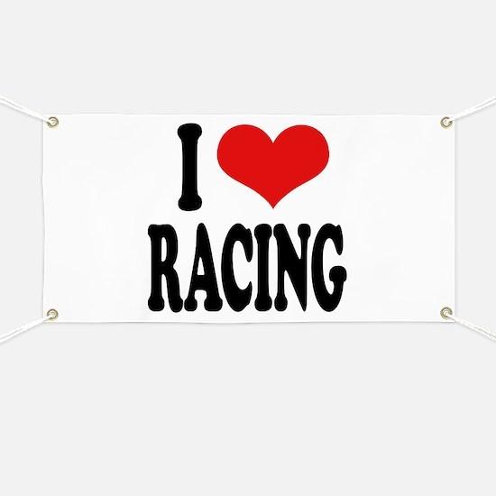 I Love Racing Banner