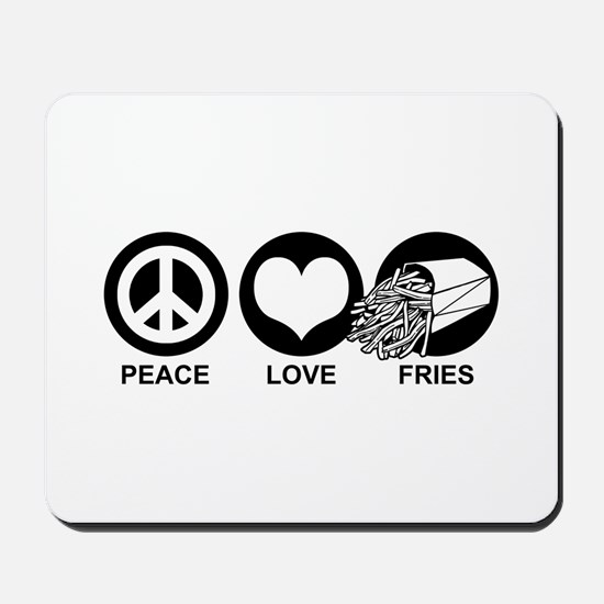 Peace Love Fries Mousepad
