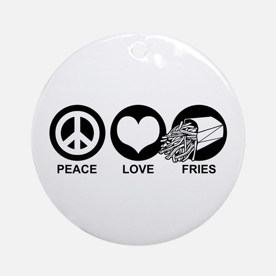 Peace Love Fries Ornament (Round)