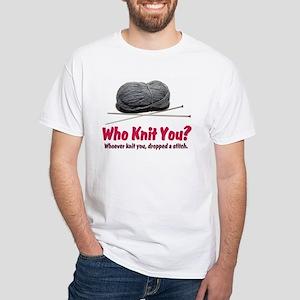 Who Knit You White T-Shirt