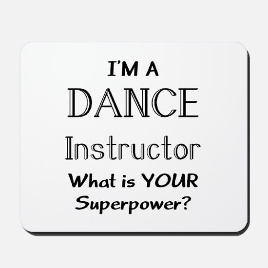 dance instructor Mousepad