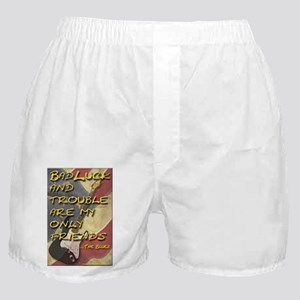 Badluck and Trouble Boxer Shorts