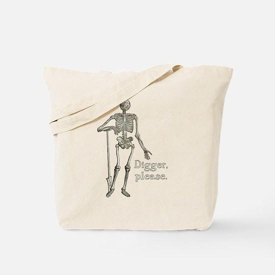 Digger, Please Funny Skeleton Tote Bag
