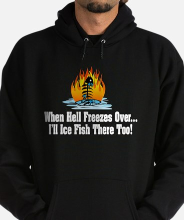Hell Freezes Ice Fishing Hoodie (dark)