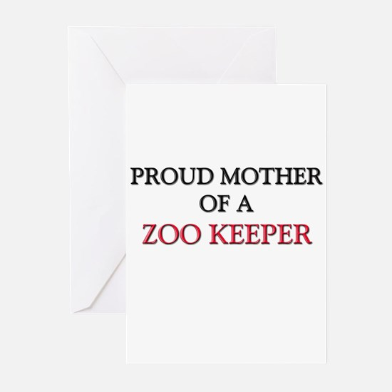Proud Mother Of A ZOO KEEPER Greeting Cards (Pk of