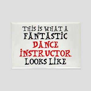 fantastic dance instructor2 Rectangle Magnet