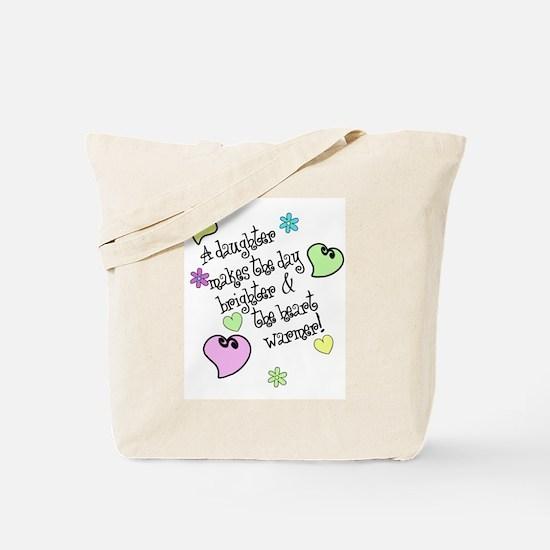 Love My Daughter Tote Bag