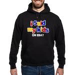 Sold Kids on Ebay Hoodie (dark)