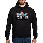 It's This Big Hoodie (dark)