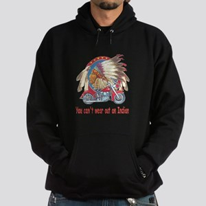 You can't wear out an indian Hoodie (dark)