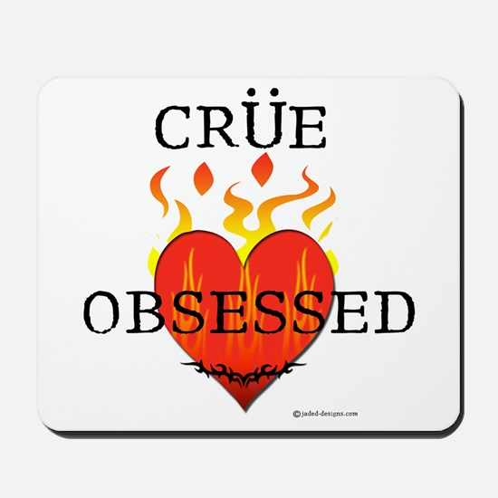 Crue Obsessed Mousepad