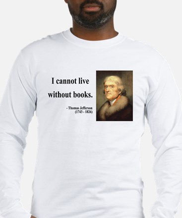 Thomas Jefferson 27 Long Sleeve T-Shirt