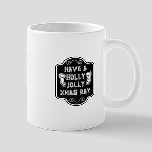 Have a holly jolly Xmas day Mugs