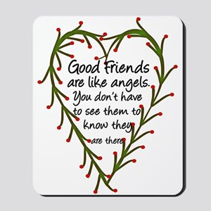 Friends Are Like Angels Mousepad