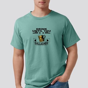 drink until you gallagher T-Shirt