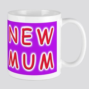 Give a new mother a NEW MUM Mug