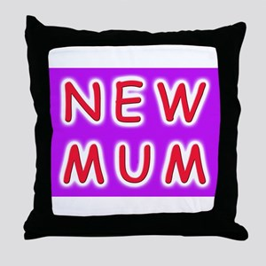 Give a new mother a NEW MUM Throw Pillow