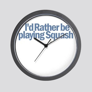 I'd Rather be playing Squash Wall Clock