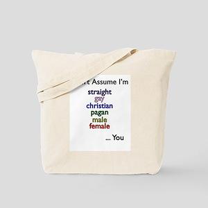 Don't Assume Tote Bag