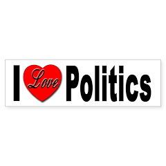 I Love Politics Bumper Bumper Sticker