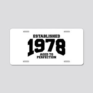 aged to perfection establis Aluminum License Plate