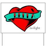 Twilight Bella Heart Tattoo Yard Sign