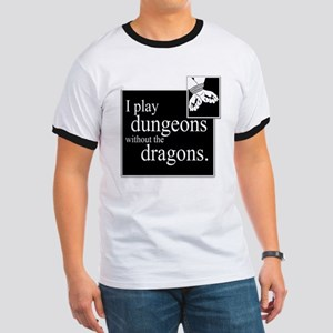 Dungeons Without Dragons Ringer T
