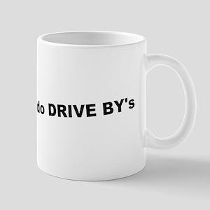 I do Drive By's Mug