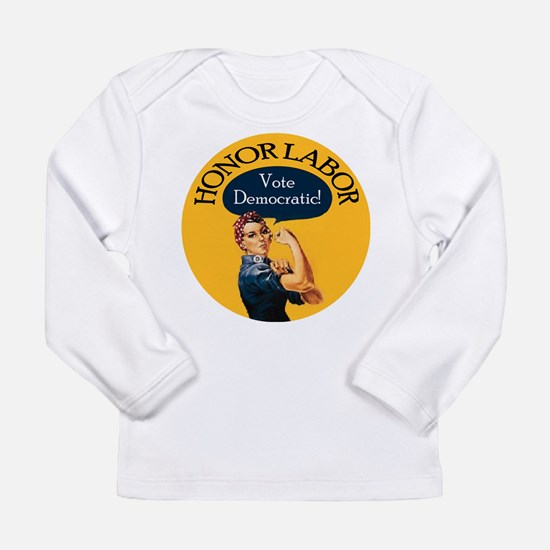Honor Labor Long Sleeve T-Shirt