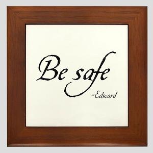 Be Safe Framed Tile