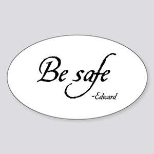 Be Safe Oval Sticker
