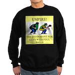 umpire t-shirts presents Sweatshirt (dark)