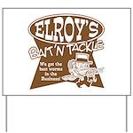 ELROYS DARK BROWN Yard Sign