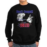 Don't Forget to Vote! Sweatshirt (dark)