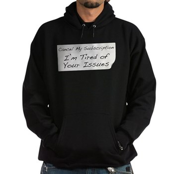 Cancel My Subscription Hoodie (dark)