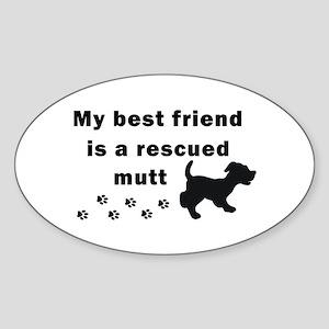 Best Friend Rescued Mutt Oval Sticker