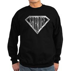 SuperSheriff(metal) Sweatshirt (dark)