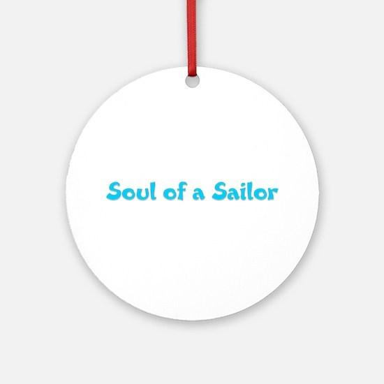 Soul of a Sailor Ornament (Round)