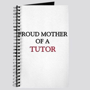 Proud Mother Of A TUTOR Journal