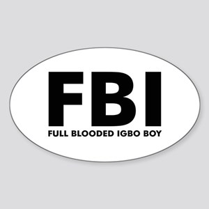 Full Blooded Igboboy Oval Sticker