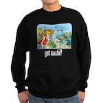 got sushi? Sweatshirt (dark)