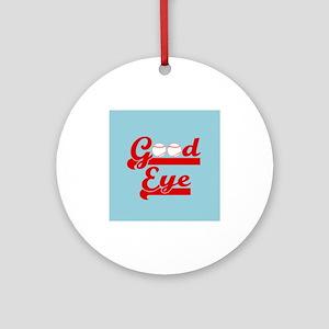 Good Eye Baseball Round Ornament
