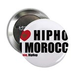 """I Love Hip Hop in Morocco 2.25"""" Button"""