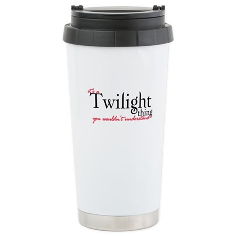 Twilight Thing Stainless Steel Travel Mug